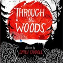 'Through the Woods', e i webcomics horror di Emily Carroll [anteprima]