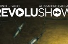 Revolushow, di Alex Caligaris [Anteprima]