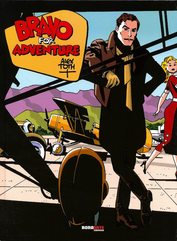 bravo for adventure alex toth
