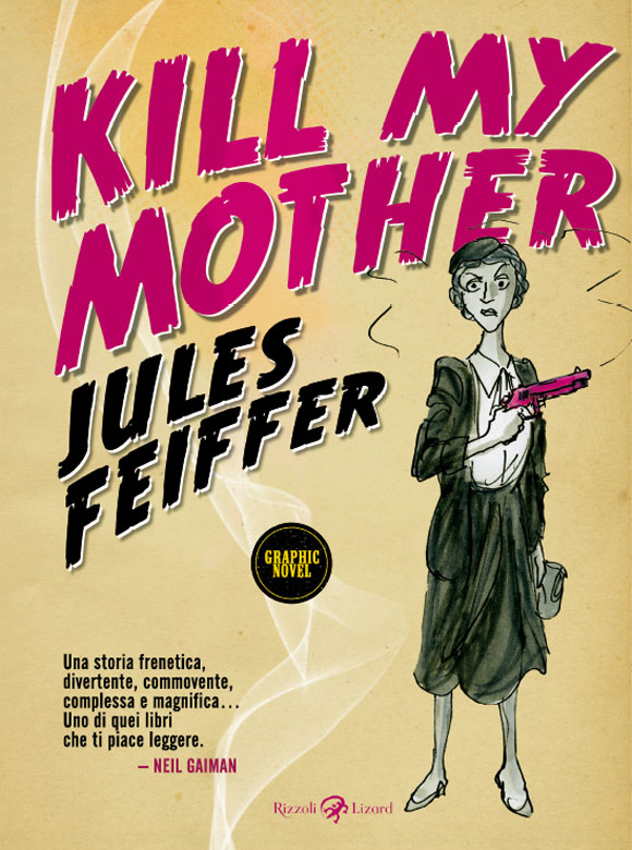 Kill My Mother di Jules Feiffer