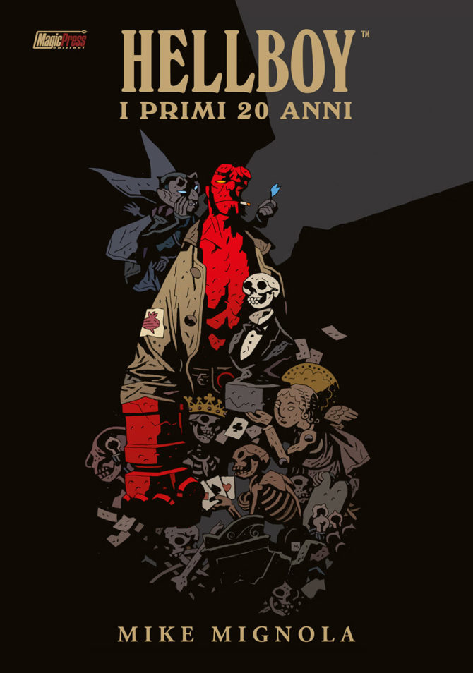 HELLBOY™: THE FIRST 20 YEARS Trademark and copyright © 2014, 2016 Mike Mignola. Per l'Italia Magic Press Edizioni.