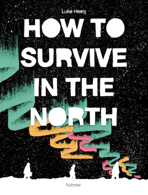How to Survive in the North healy