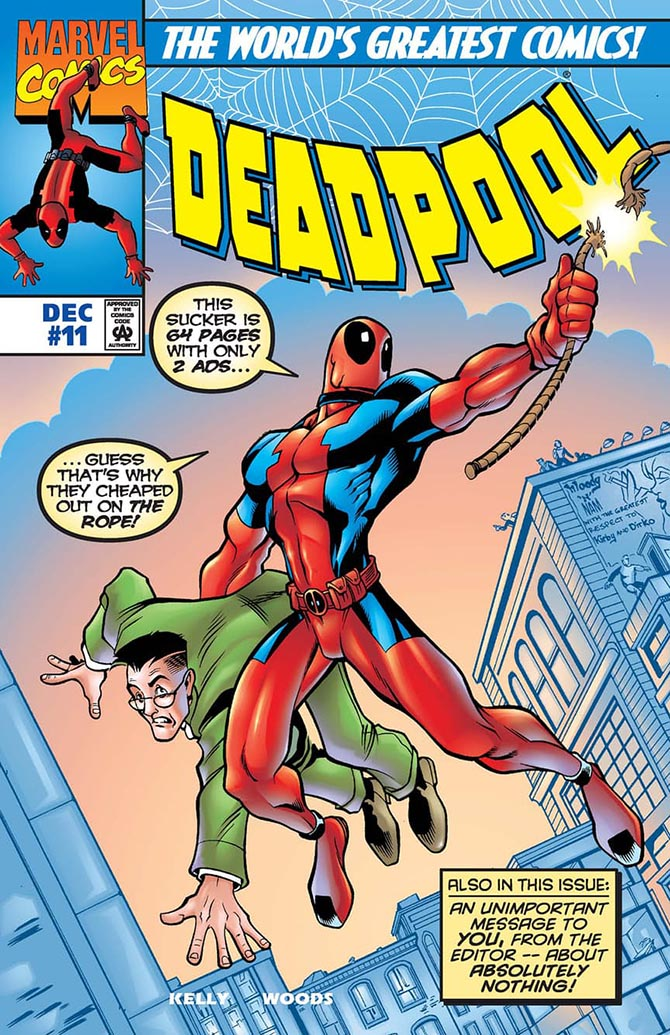 "4. Deadpool #11, ""With Great Power Comes Great Coincidence"", di Joe Kelly e Pete Woods"