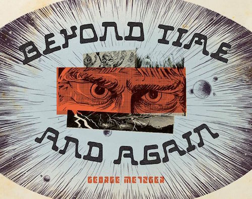 Beyond Time and Again George Metzger