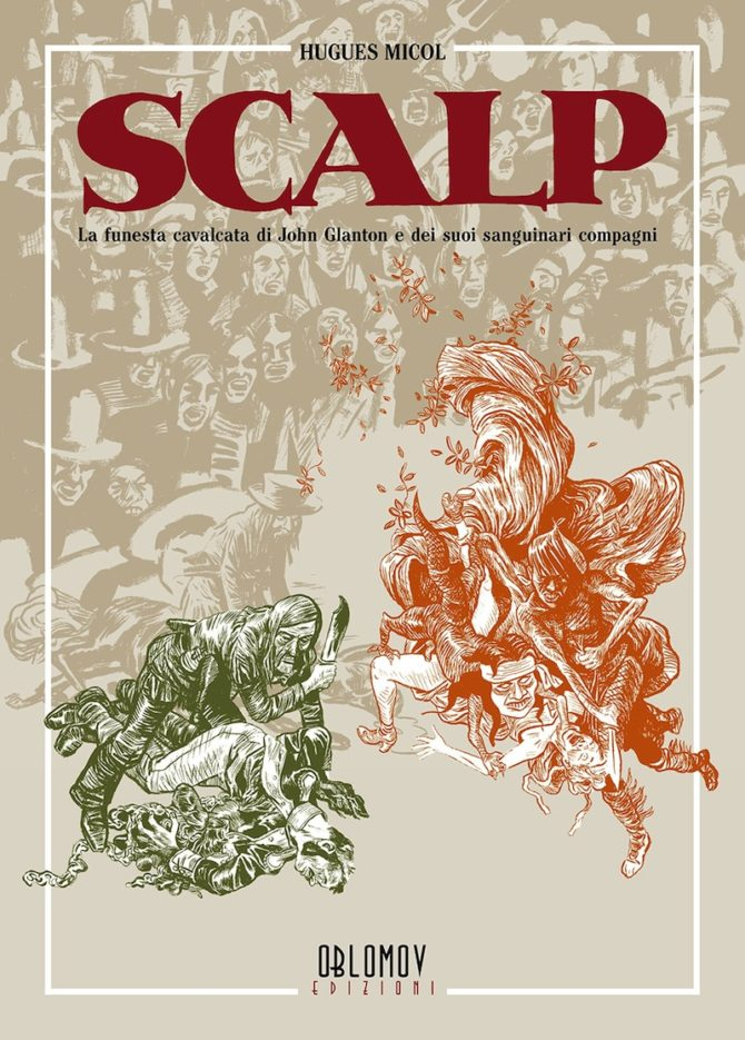 Scalp hugues Micol oblomov fumetto graphic novel recensione