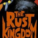 The Rust Kingdom, di Spugna
