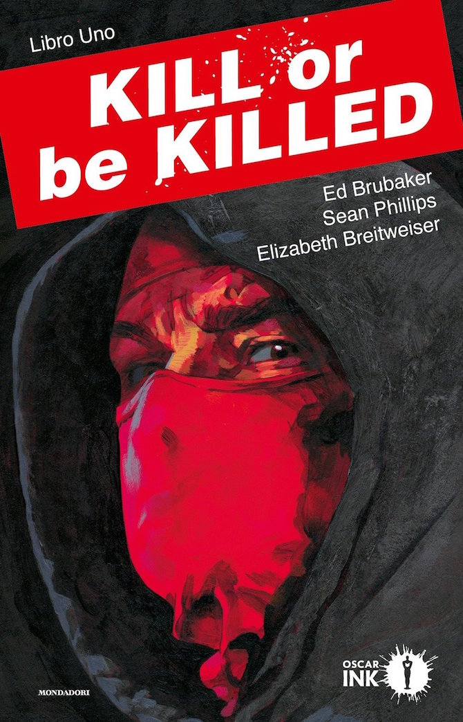 kill or be killed 1 recensione brubaker mondadori