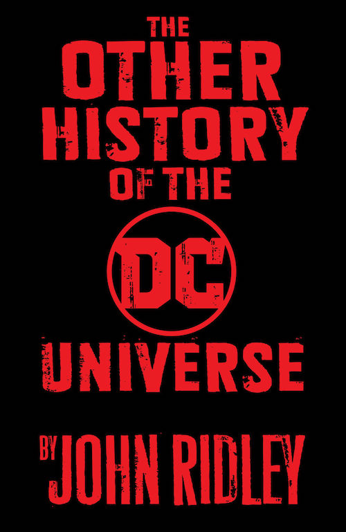 other history of the dc comics john ridley