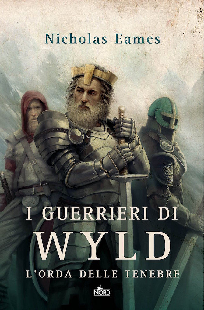 guerrieri di wyld editrice nord