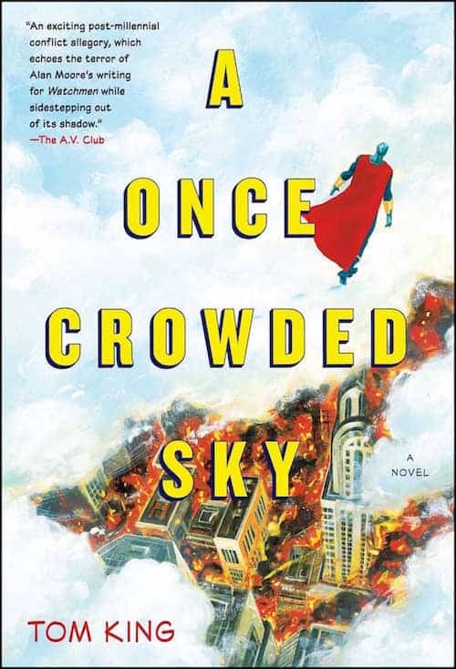 tom king a once crowded sky