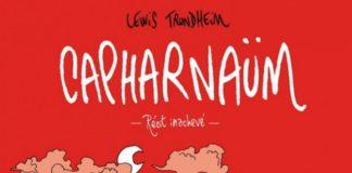 Capharnaüm Lewis Trondheim