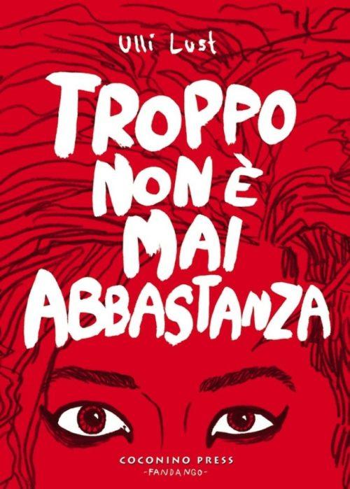 ulli lust troppo non mai abbastanza migliori graphic novel 2013