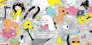 sticks angelica folk hero