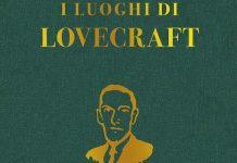 guida luoghi Lovecraft