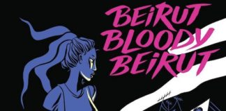 Beirut bloody Beirut Tracy Chahwan fumetto