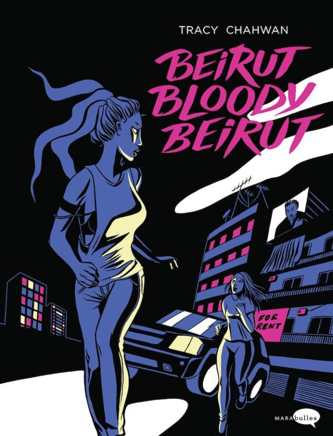 Beirut bloody Beirut Tracy Chahwan fumetto graphic novel