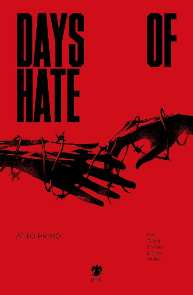 Days of Hate daniel Zezelj eris