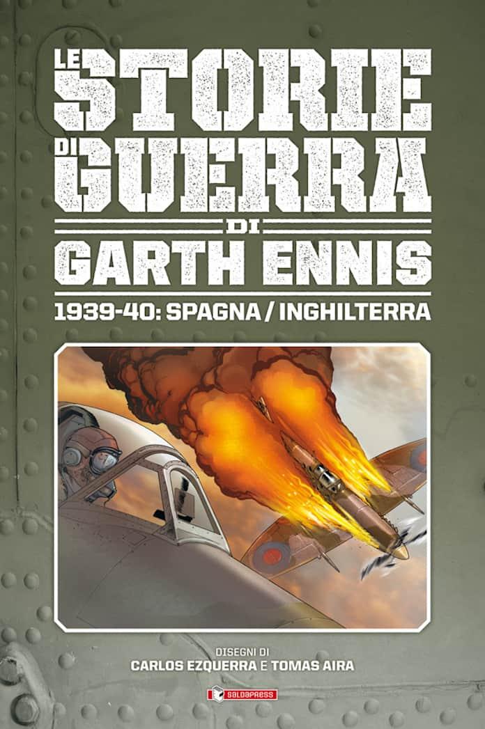 Il primo volume della riedizione delle Storie di guerra di Garth Ennis pubblicata da saldaPress