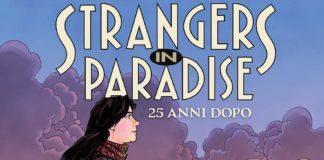 strangers in paradise 25 anni dopo