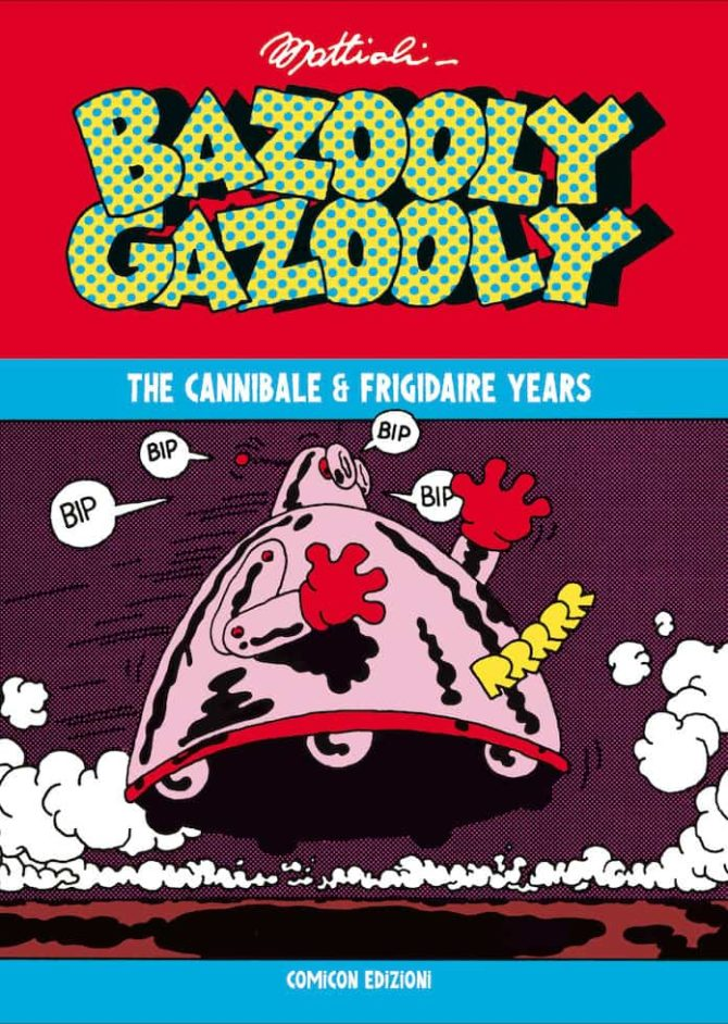 bazooly gazooly mattion comicon migliori fumetti maggio 2019
