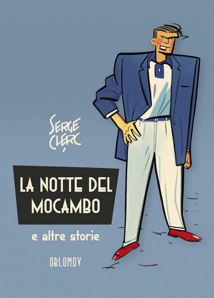 notte mocambo serge clerc migliori fumetti classici 2019