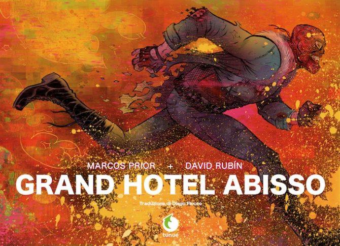 Grand Hotel Abisso, anteprima del fumetto di Prior e Rubín - Fumettologica
