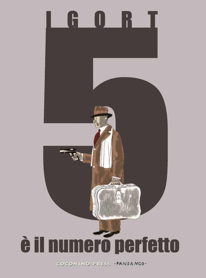 5 numero perfetto fumetto igort
