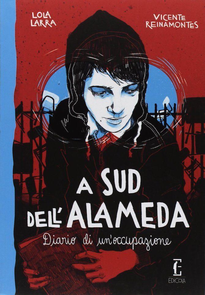 Sud alameda graphic novel larra reinamontes