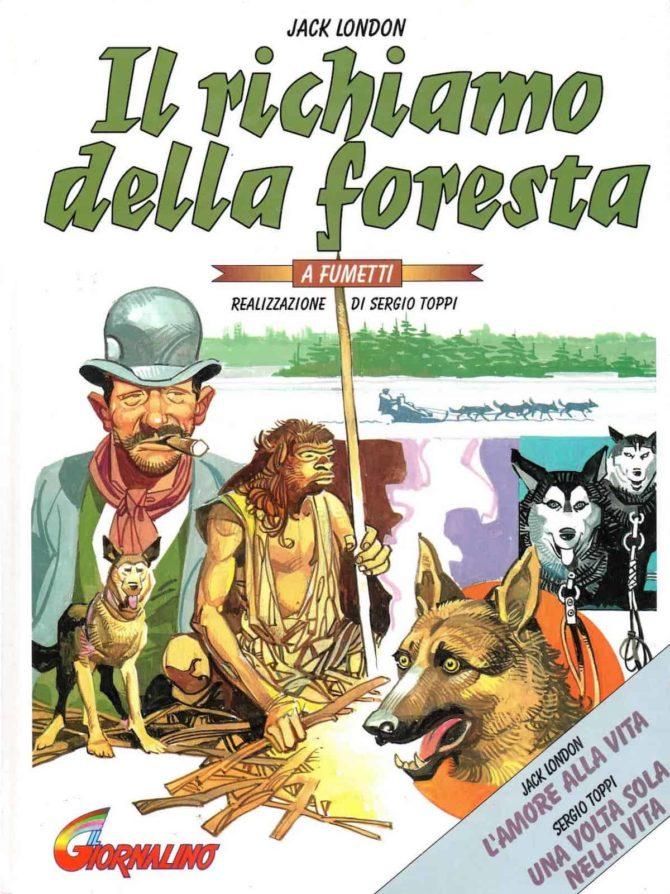 ettore mazza fumetti  il richiamo della foresta sergio toppi