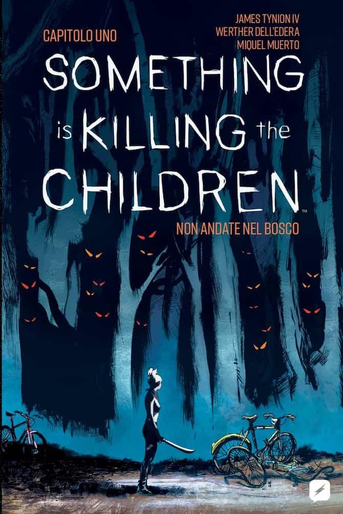 something is killing the children edizioni bd