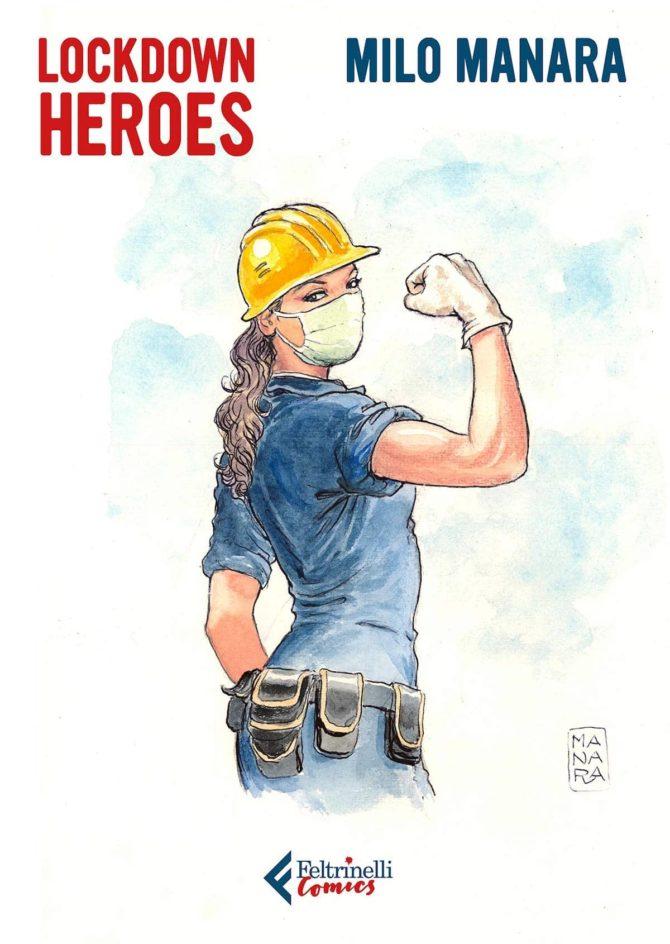 lockdown heroes milo manara fumetti feltrinelli luglio