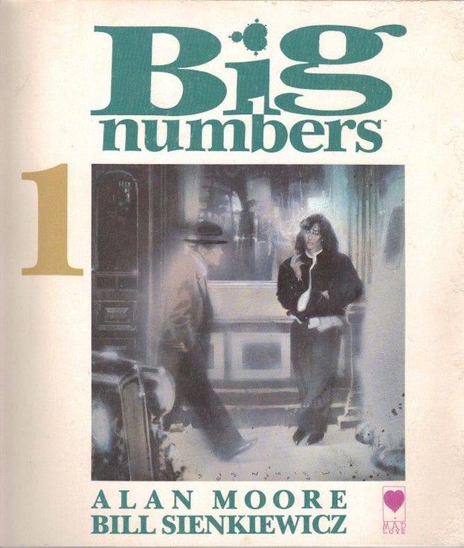 big numbers Alan Moore Bill Sienkiewicz