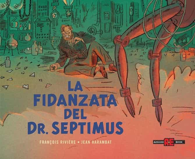 La fidanzata del Dr. Septimus