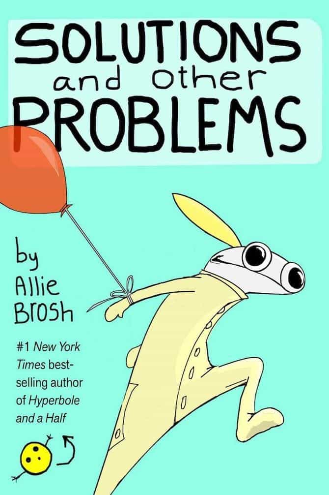 solutions other problems allie brosh