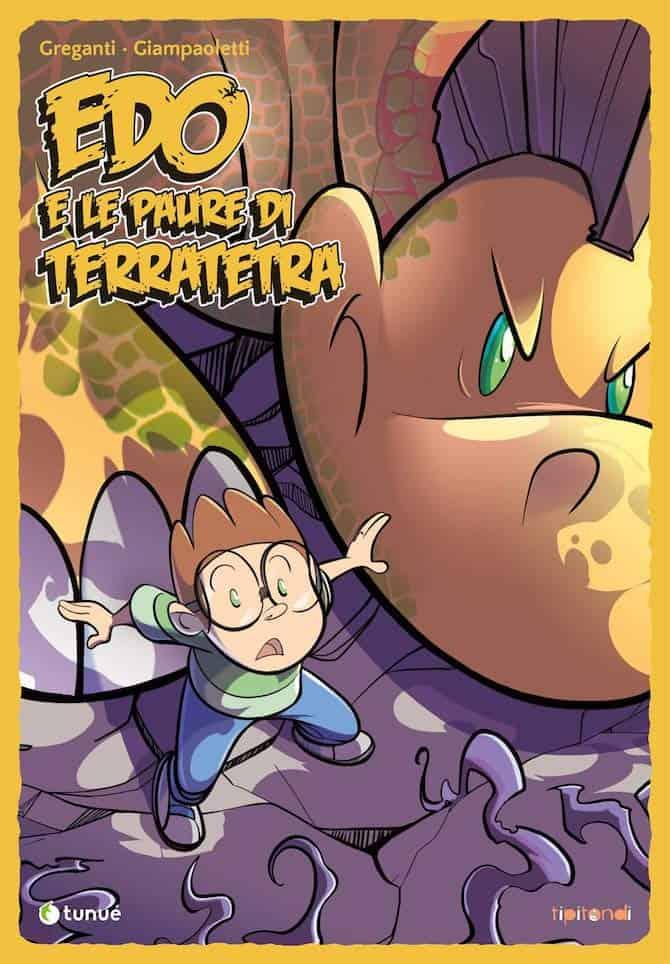 tunué fumetti gennaio febbraio edo e le paure di terratetra