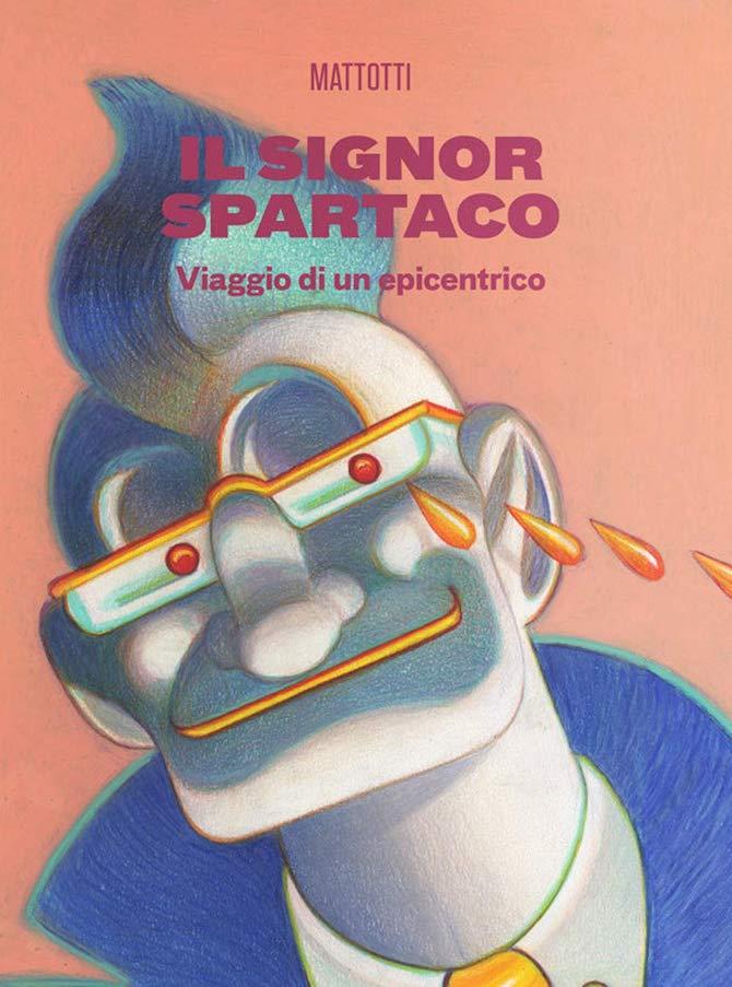 signor spartaco mattotti
