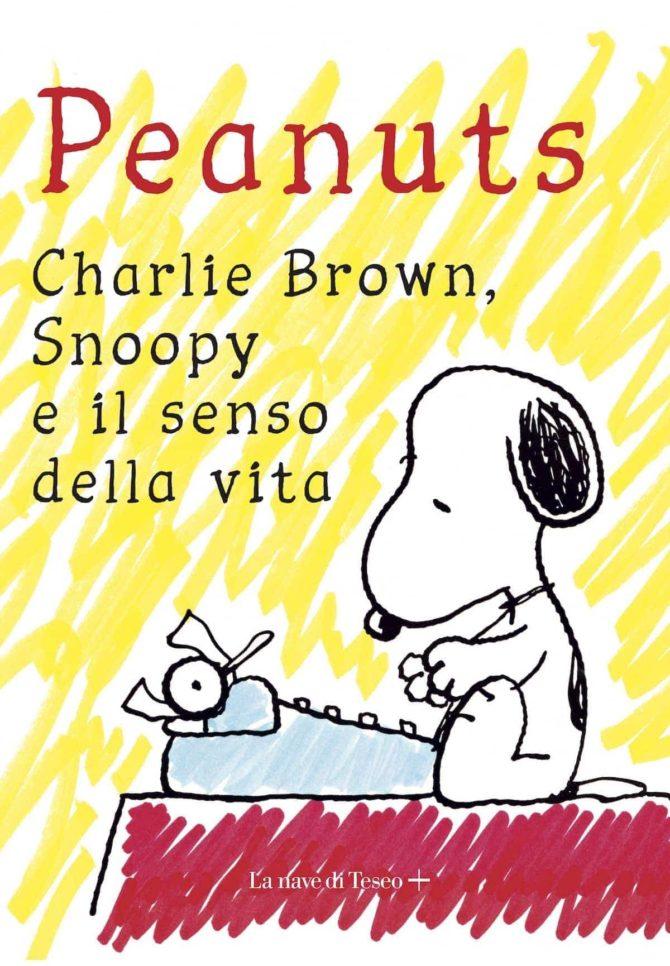 I Peanuts Charlie Brown, Snoopy e il senso della vita la nave di teseo chris ware
