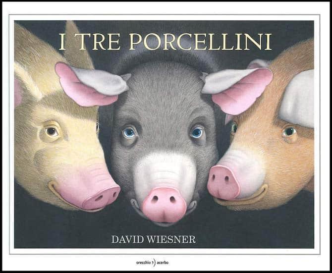 tre porcellini david wiesner orecchio acerbo