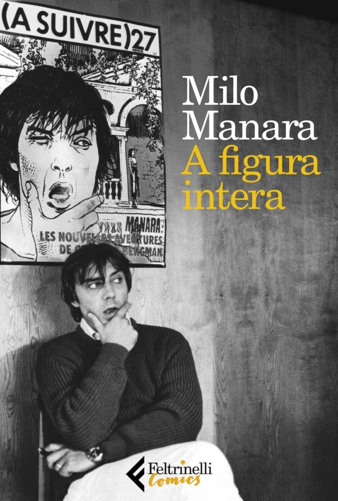 autobiografia milo manara figura intera feltrinelli