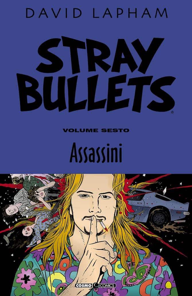 stray bullets 6 assassini david lapham fumetto editoriale cosmo